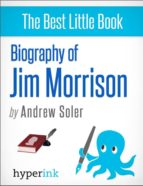 BIOGRAPHY OF JIM MORRISON