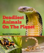Deadliest Animals On The Planet (ebook)