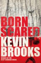 Born Scared (ebook)