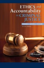 Ethics and Accountability in Criminal Justice: Towards a Universal Standard - SECOND EDITION (ebook)