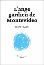 L'Ange gardien de Montevideo (ebook)