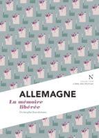 Allemagne : la mémoire libérée (ebook)