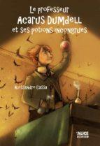 Le professeur Acarus Dumdell et ses potions incongrues (ebook)