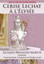 Cerise Lechat à l'Elysée (ebook)