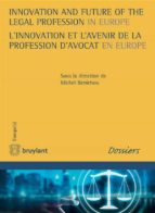 Innovation and Future of the Legal Profession in Europe / L