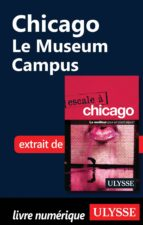 CHICAGO : LE MUSEUM CAMPUS