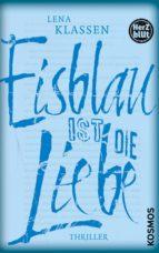 Herzblut: Eisblau ist die Liebe (ebook)