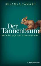 Der Tannenbaum - Das Märchen einer Freundschaft (ebook)