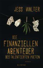 Die finanziellen Abenteuer des talentierten Poeten (ebook)