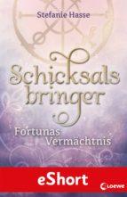 SCHICKSALSBRINGER - FORTUNAS VERMÄCHTNIS