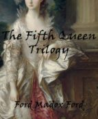 The Fifth Queen Trilogy (ebook)