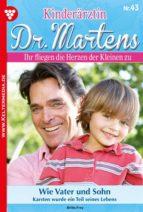KINDERÄRZTIN DR. MARTENS 43 ? ARZTROMAN
