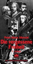Die vergessene Freiheit (ebook)