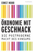 Ökonomie mit Geschmack (ebook)