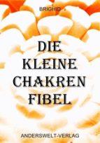 DIE KLEINE CHAKREN FIBEL