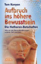 Aufbruch ins höhere Bewusstsein (ebook)