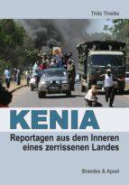 KENIA: Reportagen aus dem Inneren eines zerissenen Landes (ebook)