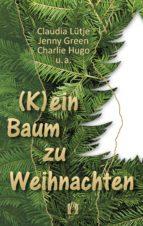 (K)ein Baum zu Weihnachten (ebook)