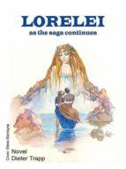 LORELEI - AS THE SAGA CONTINUES