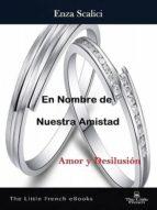 EN NOMBRE DE NUESTRA AMISTAD
