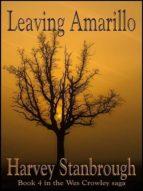 LEAVING AMARILLO