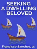 SEEKING A DWELLING BELOVED