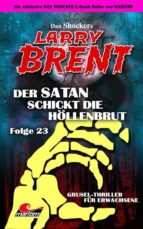 DAN SHOCKER'S LARRY BRENT 23