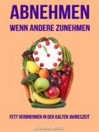 ABNEHMEN WENN ANDERE ZUNEHMEN (ebook)
