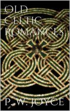 Old Celtic Romances (ebook)