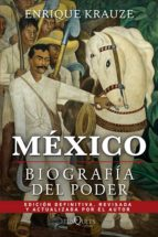 México: Biografía del poder (ebook)