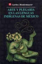 ARTE Y PLEGARIA EN LAS LENGUAS INDÍGENAS DE MÉXICO