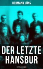 Der letzte Hansbur: Historischer Roman (ebook)