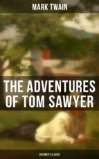 THE ADVENTURES OF TOM SAWYER (Children's Classic) (ebook)