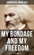 My Bondage and My Freedom (Autobiography) (ebook)