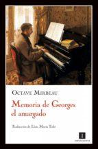 MEMORIA DE GEORGE EL AMARGADO