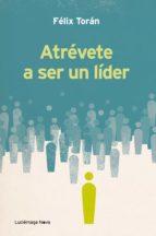 Atrévete a ser un líder (ebook)