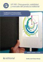 Presupuesto, viabilidad y mercado del producto editorial. ARGN0210  (ebook)