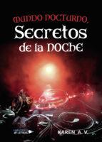 MUNDO NOCTURNO, SECRETOS DE LA NOCHE