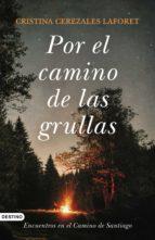 POR EL CAMINO DE LAS GRULLAS