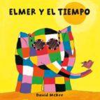 Elmer y el tiempo (Elmer) (ebook)