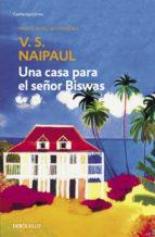 Una casa para el señor Biswas (ebook)