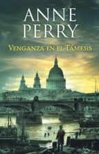 Venganza en el Támesis (Detective William Monk 22) (ebook)