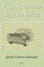VIAJE A PERIANA DE JOSÉ NUÑEZ