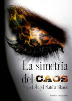 La simetría del caos (ebook)