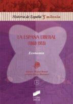 España liberal (1868-1913) (ebook)