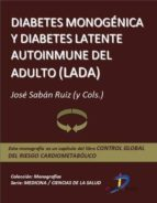 Diabetes monogénica y Diabetes Latente Autoinmune del Adulto (LADA) (ebook)
