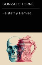 FALSTAFF Y HAMLET (COLECCIÓN ENDEBATE)