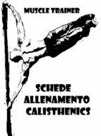 Schede Allenamento Calisthenics (ebook)