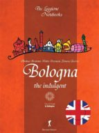 Bologna, the indulgent (ebook)