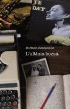 L'ultima bozza (ebook)